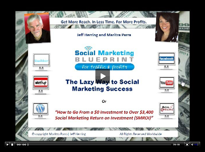 social marketing blueprint, social marketing, social media, social media marketing, facebook, twitter, youtube, linkedin, ezinearticles, blogging, video marketing, jeff herring, maritza parra