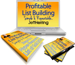 Jeff Herring Profitable List Building